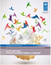 """I publikationen """"Supporting Transformational Change"""" sammanfattar UNDP viktiga erfarenheter och lärdomar från de senaste 50 åren av utvecklingssamarbete."""