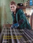 """UNDP.s rapport """"Empowering Lives, Building Resilience"""" samlar berättelser om lyckade satsningar i Östeuropa och Centralasien."""